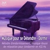 Musique pour se Détendre, Dormir - Mélodie d'endormissement, musique douce de relaxation pour s'endormir en 432 Hz von Max Relâchement