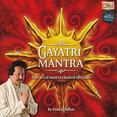 Gayatri Mantra by Pankaj Udhas