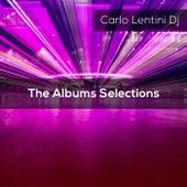 The Albums Selections de Carlo Lentini Dj