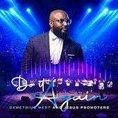 Do It Again de Demetrius West