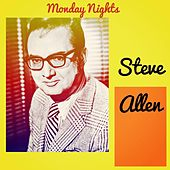 Monday Nights de Steve Allen