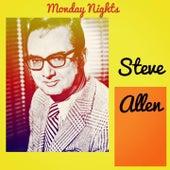 Monday Nights by Steve Allen