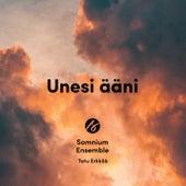 Unesi ääni van Somnium Ensemble