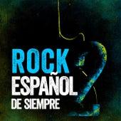 Rock Español de Siempre 2 von Various Artists