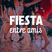 Fiesta entre amis by Various Artists