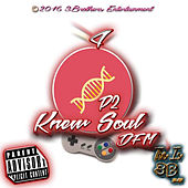 Dna P2: Knew Soul von Dan
