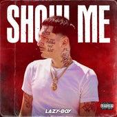 Show Me de Lazyboy