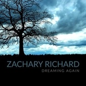 Dreaming Again de Zachary Richard