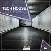 The Tech House Collective, Vol. 28 de Various Artists
