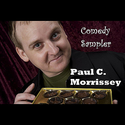 Comedy Sampler by Paul C. Morrissey