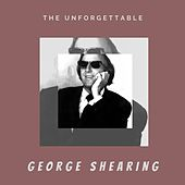 The Unforgettable George Shearing by George Shearing