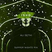 Ishq (Summer Nights Mix) - Single by Ali Sethi