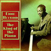 The King of the Piano (Remastered) de Eddie Heywood