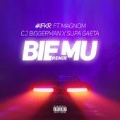 Bie Mu (Remix) by #IFKR