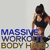Massive Workout Body Hard (The Top Selection EDM & Electro House Music Workout Summer 2020) de Various Artists