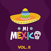 Mi México, Vol. II by German Garcia