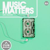 Music Matters - Episode 44 by Various Artists