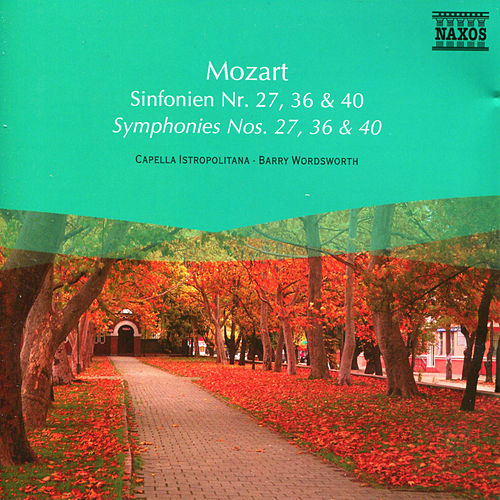 Mozart: Symphonies Nos. 27, 36 and 40 by Barry Wordsworth