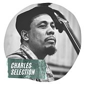 Charles Selection by Charles Mingus