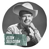 Elton Selection by Elton Britt