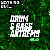 Nothing But... Drum & Bass Anthems, Vol. 09 de Various Artists