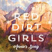Annie's Song by Red Dirt Girls