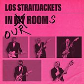 In My Room by Los Straitjackets