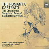 The Romantic Castrato by Robert Crowe