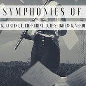 Symphonies of G. Tartini, L. Cherubini, O. Respighi & G. Verdi by Various Artists