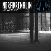 Nie Wiem von DJ Noradrenalin