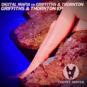 Griffiths & Thornton EP de Digital Mafia