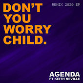 Don't You Worry Child (Remix 2020 EP) de The Agenda