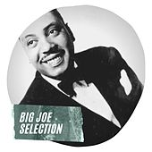 Big Joe Selection by Big Joe Turner