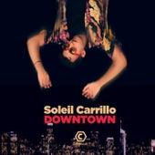 Downtown von Soleil Carrillo