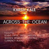 Across The Ocean by Karsh Kale