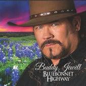 Bluebonnet Highway by Buddy Jewell