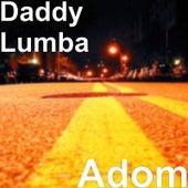 Adom by Daddy Lumba