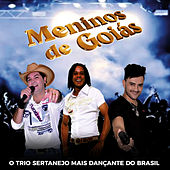 O Trio Sertanejo Mais Dançante do Brasil de Meninos de Goias