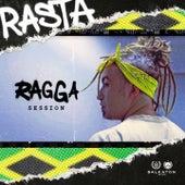 Ragga session by Rasta