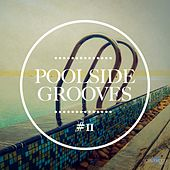 Poolside Grooves #11 by Various Artists