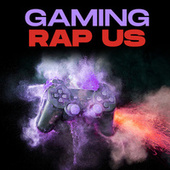 Gaming Rap US de Various Artists