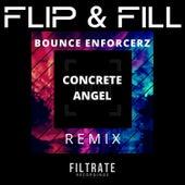 Concrete Angel (Bounce Enforcerz Remix) von Flip And Fill