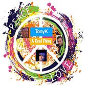 A Real Thing (feat. Clo & Nicky Fresh) by Tony K
