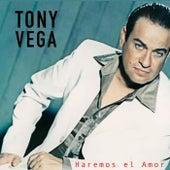 Haremos el Amor by Tony Vega