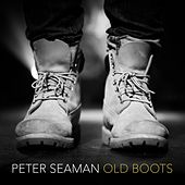 Old Boots de Peter Seaman