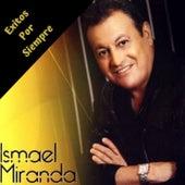 Exitos por Siempre de Ismael Miranda
