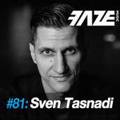Faze #81: Sven Tasnadi by Sven Tasnadi
