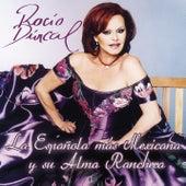Rocio Durcal La Española Mas Mexicana Y Su Alma Ranchera de Rocío Dúrcal