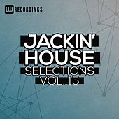 Jackin' House Selections, Vol. 15 de Various Artists