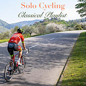 Solo Cycling Classical Playlist de Various Artists